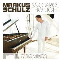 Markus Schulz - We Are The Light (The Remixes)