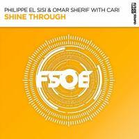 Philippe El Sisi & Omar Sherif feat Cari - Shine Through