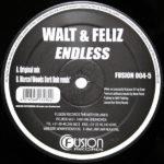 Walt & Feliz – Endless