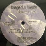 Mega Lo Mania – Close Your Eyes