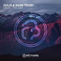 Solis & Sean Truby - Until The Day