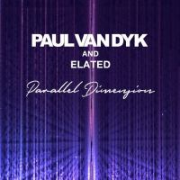 Paul van Dyk & Elated - Parallel Dimension