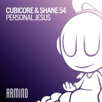 Cubicore & Shane 54 - Personal Jesus