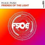 M.I.K.E. Push – Friends Of The Light