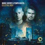 Mark Sherry & Tempo Giusto – Celestial Body