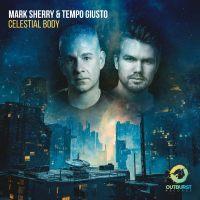 Mark Sherry & Tempo Giusto - Celestial Body