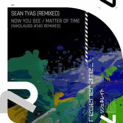 Sean Tyas - Now You See / Matter Of Time (Nikolauss #140 Remixes)