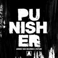 Armin van Buuren & Fatum – Punisher