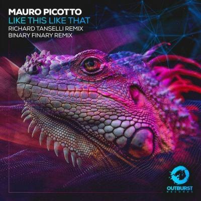 Mauro Picotto - Like This Like That (Remixes)