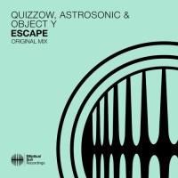 Quizzow, AstroSonic & Object Y - Escape