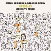 Ruben de Ronde & Roxanne Emery - Gold (Sodality Remix)