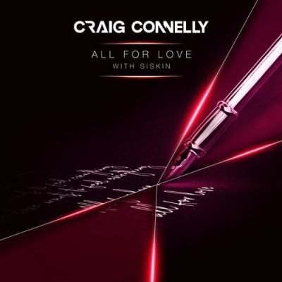 Craig Connelly & Siskin - All For Love