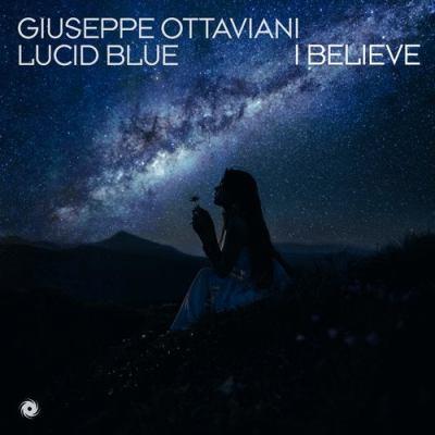 Giuseppe Ottaviani & Lucid Blue - I Believe
