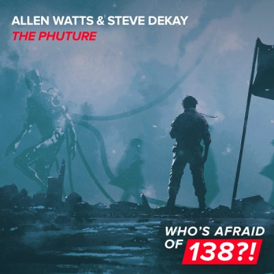 Allen Watts & Steve Dekay - The Phuture