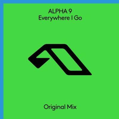 ALPHA 9 - Everywhere I Go