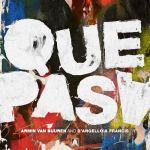 Armin van Buuren and D'Angello & Francis – Que Pasa