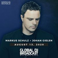 Global DJ Broadcast (13.08.2020) with Markus Schulz & Johan Gielen