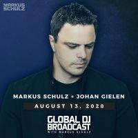 Global DJ Broadcast (13.08.2020) with Markus Schulz & Johan Gielen