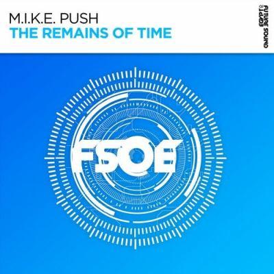 M.I.K.E. Push - The Remains Of Time