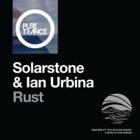 Solarstone & Ian Urbina - Rust
