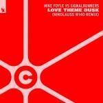 Mike Foyle vs. Signalrunners – Love Theme Dusk (Nikolauss #140 Remix)