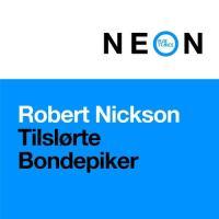 Robert Nickson - Tilslørte Bondepiker
