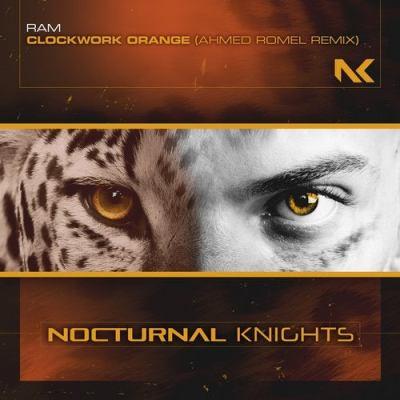 RAM - Clockwork Orange (Ahmed Romel Remix)