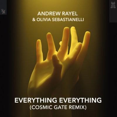 Andrew Rayel & Olivia Sebastianelli - Everything Everything (Cosmic Gate Remix)