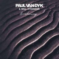 Paul van Dyk & Will Atkinson - Awakening