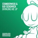 STANDERWICK & Gid Sedgwick – Bringing Me Up
