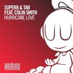 Super8 & Tab feat. Colin Smith – Hurricane Love