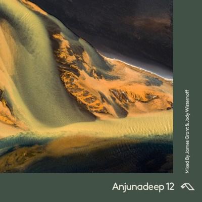 Anjunadeep 12 mixed by James Grant & Jody Wisternoff