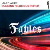 Marc Aurel - Running (Elucidus Remix)