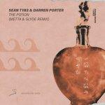 Sean Tyas & Darren Porter – The Potion (Metta & Glyde Remix)