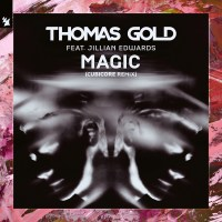 Thomas Gold feat. Jillian Edwards - Magic (Cubicore Remix)