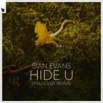 Sian Evans – Hide U (Tinlicker Remix)