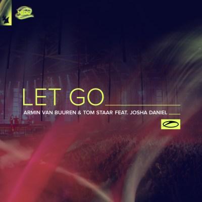 Armin van Buuren & Tom Staar feat. Josha Daniel - Let Go