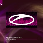 ReOrder feat. EKE – Let You Go