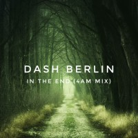 Dash Berlin - In The End (4AM Mix)