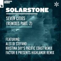 Solarstone - Seven Cities (Alex Di Stefano, Kristina Sky & Factor B Remixes)