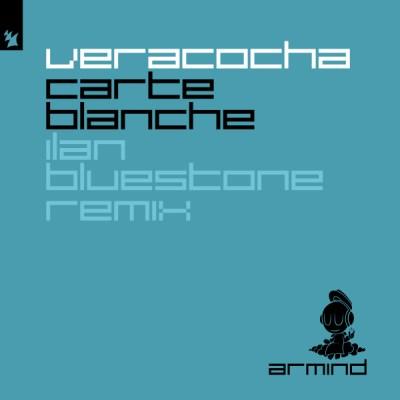 Veracocha - Carte Blanche (Ilan Bluestone Remix)