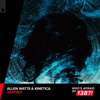 Allen Watts & KINETICA - Vertigo