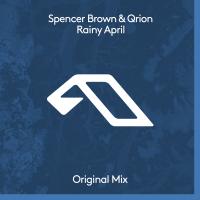 Spencer Brown & Qrion - Rainy April