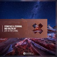Stoneface & Terminal and Waltin Jay - Life Is For Living