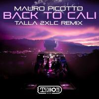 Mauro Picotto - Back To Cali (Talla 2XLC Remix)