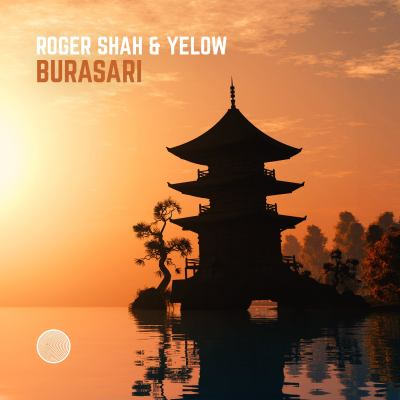 Roger Shah & Yelow - Burasari