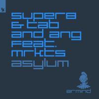 Super8 & Tab and ANG feat. MRKTS - Asylum