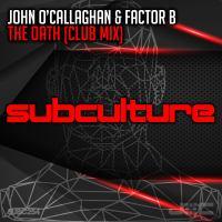John O'Callaghan & Factor B - The Oath
