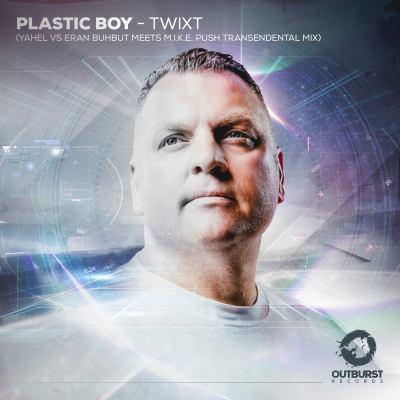 Plastic Boy – Twixt (Yahel vs. Eran Buhbut meets M.I.K.E. Push Rework)