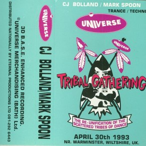 Universe - Tribal Gathering 1993 - CJ Bolland & Mark Spoon tapecover